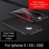 Spesifikasi Calandiva Premium Front Back 360 Degree Full Protection Case Quality For Iphone 5G 5S 5Se 4 Inch Sama Ukuran Tempered Glass 2 5D Bening Terbaru