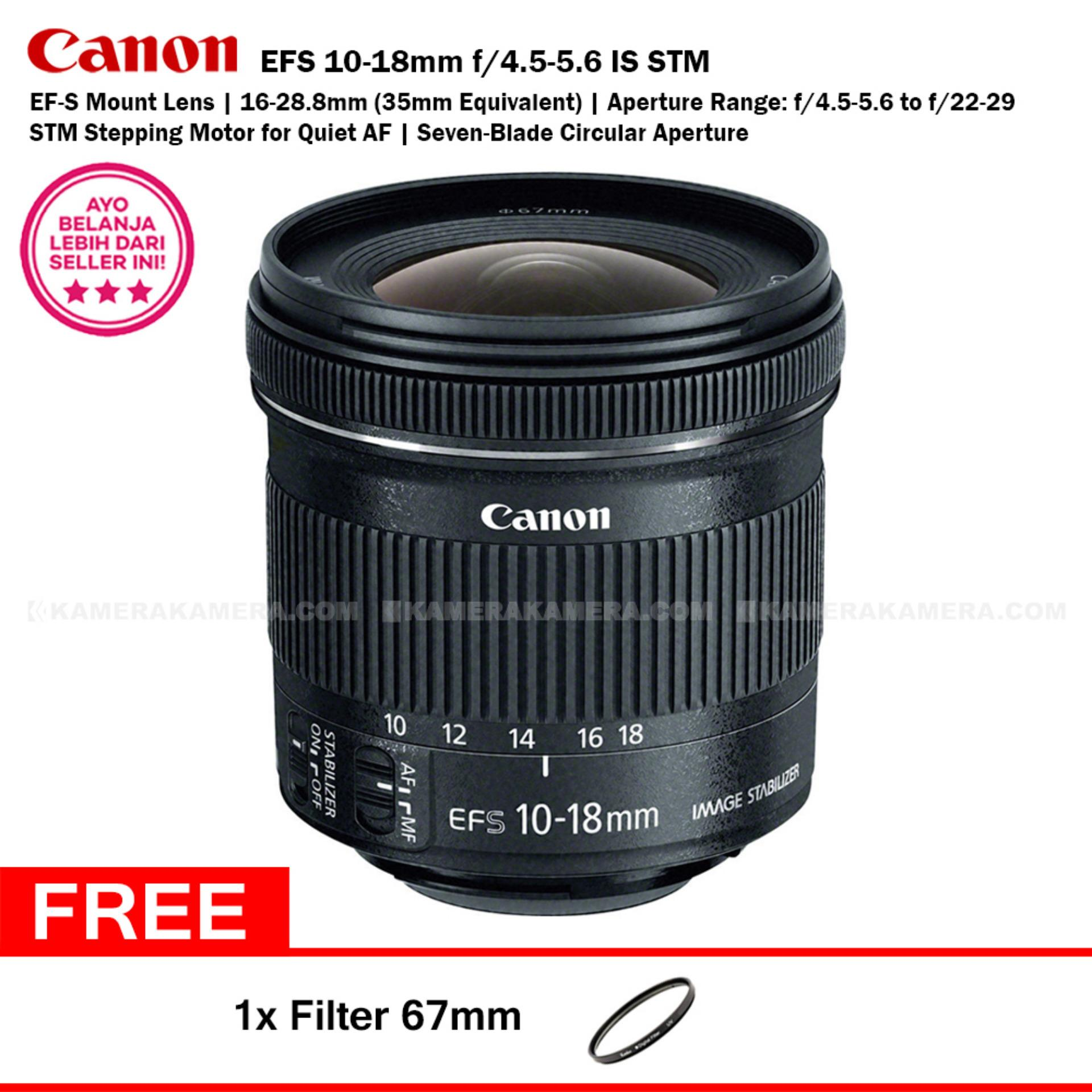 Canon EFS 10-18mm f/4.5-5.6 IS STM - Stepping Motor for Quiet AF 7 Blade Circular Aperture + Filter 67mm
