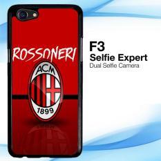 Casing Custom ac milan rossoneri OPPO F3 Case Cover Hardcase