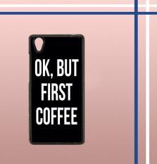 Casing gambar motif HARDCASE untuk hp Vivo Y51 OK, But First Coffee B0186