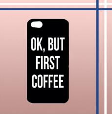 Casing gambar motif HARDCASE untuk hp Xiaomi Mi 5C OK, But First Coffee B0186
