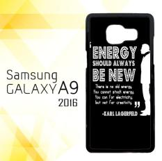 Casing HARDCASE Bergambar Motif Untuk Samsung Galaxy A9 2016 SM-A910 Karl Lagerfeld quote
