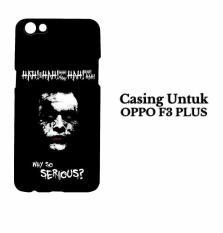 Casing OPPO F3 PLUS joker 1 Hardcase Custom Case Cover