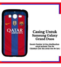 Casing Samsung Galaxy Grand Duos barcelona jersey 2 Custom Hardcase Cover