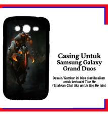 Casing Samsung Galaxy Grand Duos Dota 2 Chaos Knight Custom Hardcase Cover