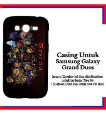 Casing Samsung Galaxy Grand Duos dota 2 heroes chibi Custom Hardcase Cover