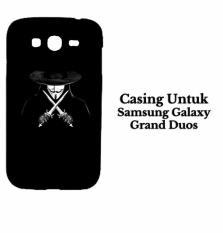 Casing SAMSUNG GRAND DUOS V For Vendetta Custom Hard Case Cover