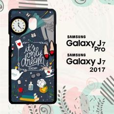 Casing Samsung J7 Pro | J7 2017 Custom Hardcase HP It's Only a Dream Alice in Wonderland L0377