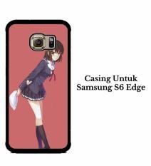 Casing SAMSUNG S6 EDGE Saenai Heroine no Sodatekata Megumi Kato 2 Hardcase Custom Cover