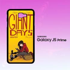 Casing Untuk Samsung Galaxy J5 Prime GIANT DAYS W4399
