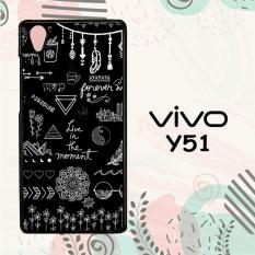 Casing Vivo Y51 Custom Hardcase HP Black And White Quotes Pattern L0322