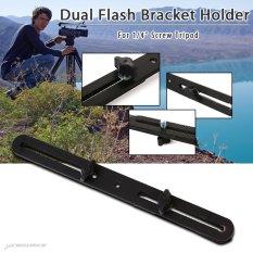 Harga Braket Dudukan Flash Ganda Untuk 1 10 16 Cm Sekrup Kaki Tiga Stan Lampu Dslr Kamera Dv New