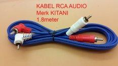 Kitani Kabel AUDIO RCA 2 K 2 Male Merk KITANI ( Cable RCA ) Panjang 1.8m