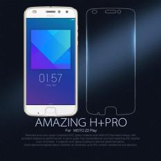 Nillkin Original Amazing H+ Pro Anti-Explosion Tempered Glass Screen Protector For Motorola Moto Z2 Play