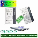 Beli Oppo Baterai Battery Find Way Blp553 Original Kapasitas 3000Mah Oppo Asli