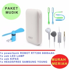 Robot Powerbank RT7200 6600mAh Power Bank Dual Output original + USB LED lamp + Mini Fan USB OTG Portable / Kipas Angin Portable - Biru Samsung Handsfree - Headset - Earphone for S6310/5360 - Putih
