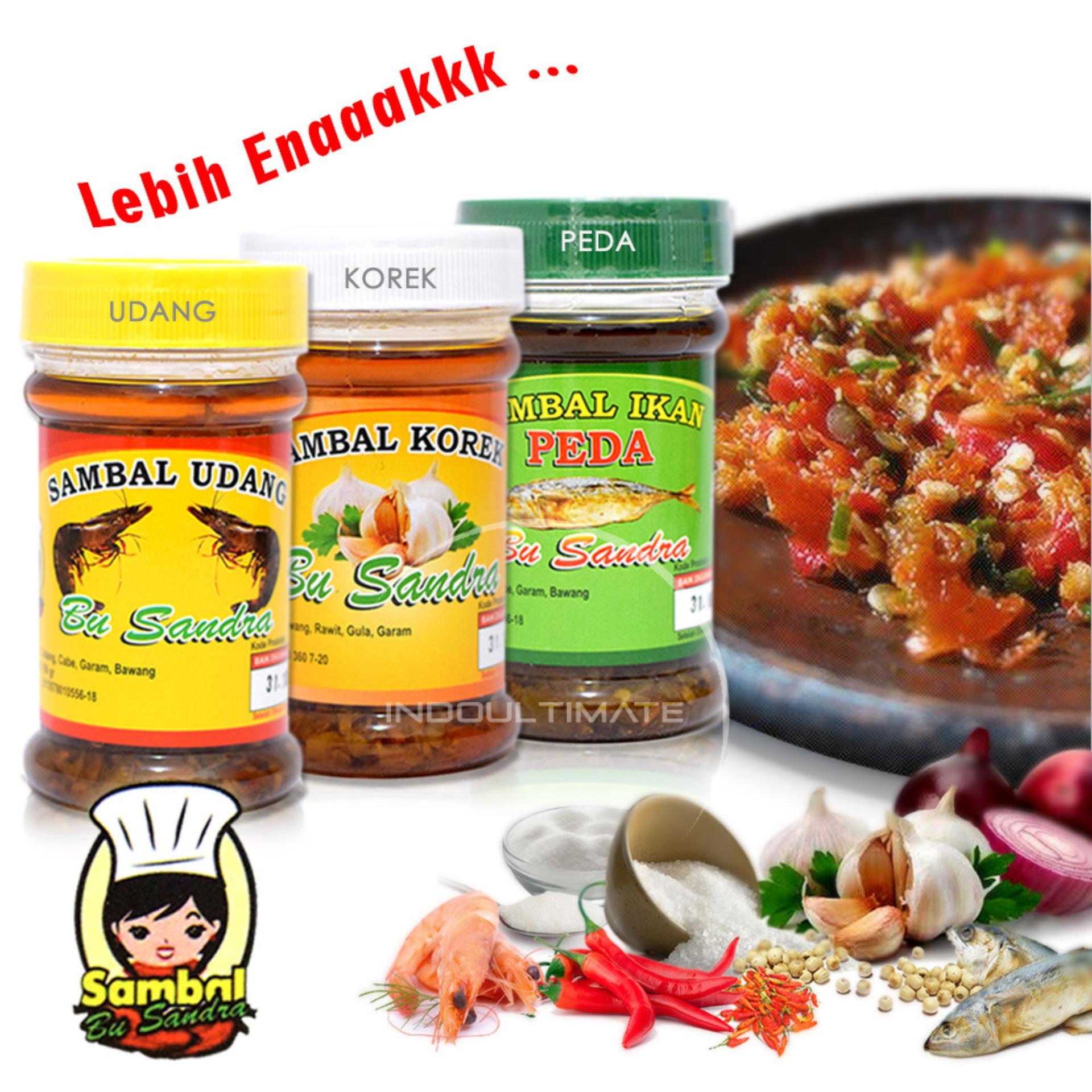 Sambal Bu Sandra Extra Pedas/Gurih/Nikmat/Rasa Ikan Peda/Korek/Udang/ Paket Praktis Isi 3 Botol