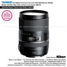 TAMRON 16-300mm F/3.5-6.3 Di II VC PZD MACRO Built In Motor for NIKON D Model: B016N Lens Hood: HB016 (Garansi Resmi Ana Photo 2 tahun)