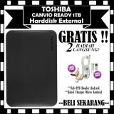 Harga Hemat Toshiba Harddisk Eksternal 1Tb Canvio Ready Gratis Usb Otg Reader Android Kabel Charger Micro Android