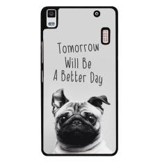 Y & M Fashion Besok Akan Lebih Baik Day Cute Dog PC Phone Case untuk Lenovo A7000 (Multicolor) -Intl
