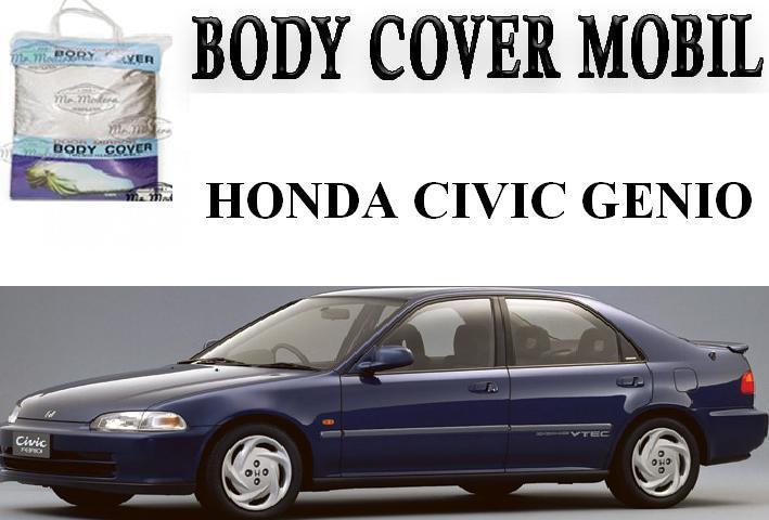 Body Cover / Sarung Mobil Honda Civic Genio