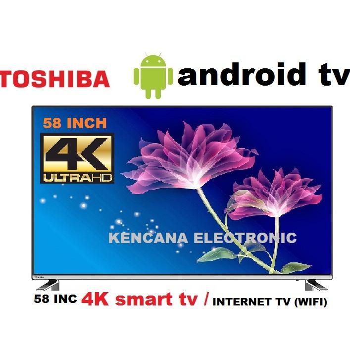 TOSHIBA- 58U7880 4K UHD- SMART ANDROID TV 58INCH - WIFI -DIGITAL TV DVB-T2 --FREE ONGKIR Jabodetabek