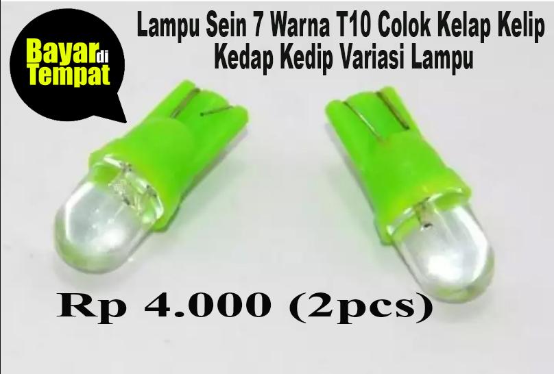 2PCS Lampu Sen / Sein / Seri / Lampu Senja 7 Warna T10 Colok Kelap Kelip Kedap Kedip Variasi Lampu Sein Motor