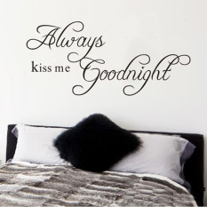Selalu Cium Aku Selamat Malam Kamar Tidur Dinding Seni Inspirasional Diseduh Sendiri Stiker Vinyl Dan Stiker