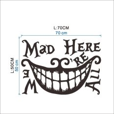 Catwalk We're All Mad Here Dinding Decal Alice In Wonderland Room Art Vinyl Stiker