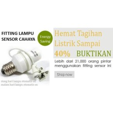 Fitting Sensor Cahaya otomatis Hemat Energi Dan Praktis