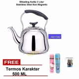 Fujika Kettle Bunyi 3 Liter Stainless Steel Good Quality Whistling Kettle 3 L Free Termos Karakter 500 Ml Indonesia Diskon 50