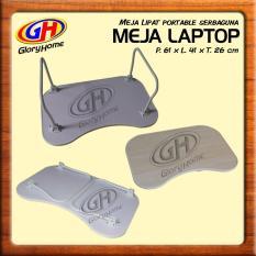GLORY HOME Meja Lipat Portable Serbaguna / MEJA LAPTOP