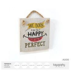 Hiasan Pajangan Dinding Quote Wooden Vintage Poster Kayu A005 - 20X20