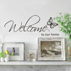 Hot DIY Selamat Datang Di Rumah Kami Removable Seni Vinyl Decal Wall Stiker Dekorasi Rumah-