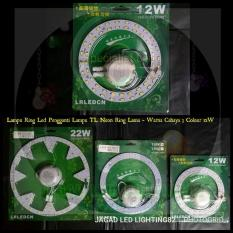 Lampu LED TL Ring 12W Cahaya 3 Colour L Lampu TL Ring Pengganti Neon Ring Lama