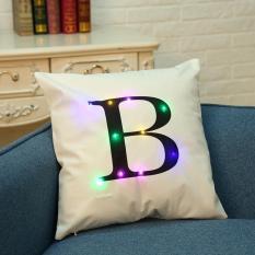 LumiParty 45*45 Cm Creative Nyaman Bahasa Inggris Letter Throw Pillow Case LED Light Luminous Glow Sofa Cushion Cover Tanpa Core Rumah Tempat Tidur Sofa Dekorasi Gaya: Putih B Ukuran: 45*45 Cm
