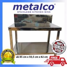 Meja Dapur / Kompor Stainless Steel 2 Rak Serbaguna Metalco