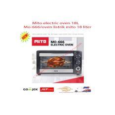 Mito elektrik oven 18L MO-666/ oven listrik mito 19 liter Promo