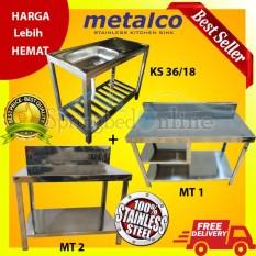 Paket Metalco Sink Stainless MS 36 & Meja Kompor MT1 & Meja Dapur MT2 Harga Pabrik