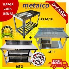 Paket Metalco Sink Stainless MS 36 & Meja Kompor MT1 & Meja Dapur MT3