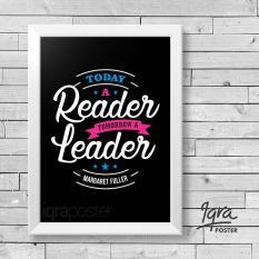 Poster & Bingkai Motivasi - Reader Leader - Hiasan Dinding Pigura Frame