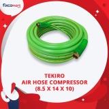 Harga Tekiro Air Hose Compressor 8 5 X 14 X 10 Selang Kompresor 10 M Asli