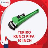 Review Tekiro Pipe Wrench Kunci Pipa 10 Inch Terbaru