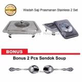 Spesifikasi Wadah Saji Prasmanan Stainless 2 Set Bonus 2 Pcs Sendok Soup Murah Berkualitas