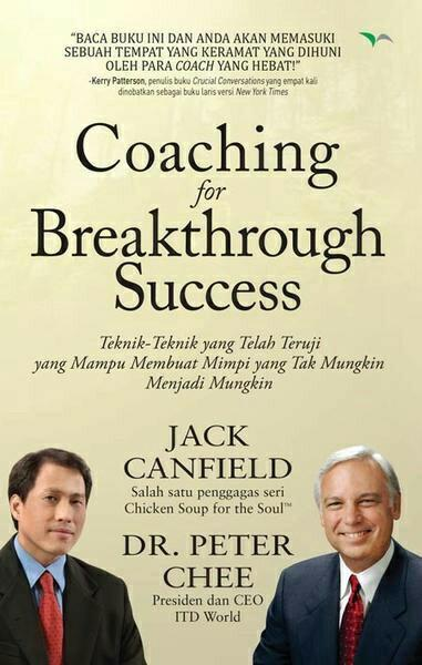 Coaching for Breakthrough Success Jack Canfield Penulis chicken soup