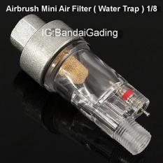 Airbrush Mini Air Filter ( Water Trap ) 1/8- For Penbrush - Gundam - Dec7b9 - Original Asli