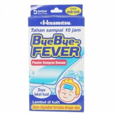 Hisamitsu Bye Bye Fever Anak 5'S - Plester Kompres Demam Anak, Pereda Panas, Penurun Panas, Penurun Demam Anak