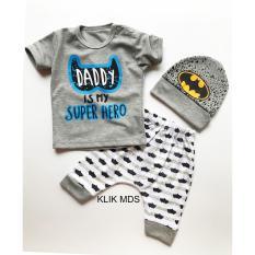 Klik Mds Baju Anak Bayi Setelan Atasan dan Celana Motif Karakter Daddy is My Super Hero Free Topi