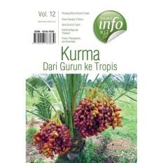 Kurma Dari Gurun Ke Tropis Buku Trubus Infokit ST14001 (09342)
