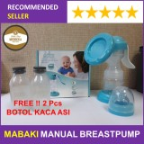 Harga Mabaki Manual Breast Pump Free 2 Pcs Botol Kaca Asi Asli